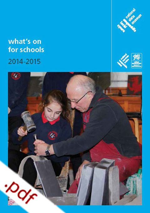 National Slate Museum, What's On for Schools 2014-2015
