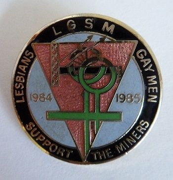 Badge sold to raise money for the Lesbians & Gaymen Support the Miners fund, 1985