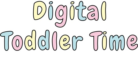 The words Digital Toddler Time in bubble letters