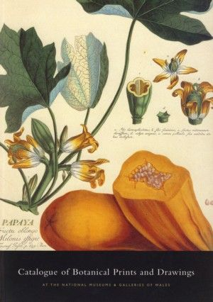 Catalogue of Botanical Prints and Drawings