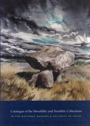Catalogue of the Mesolithic and Neolithic Collections